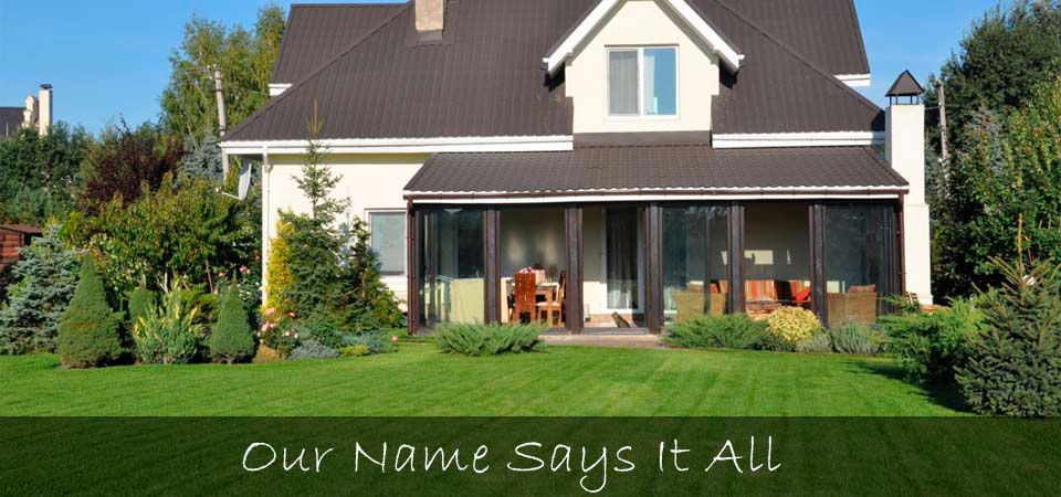 Our Name Says It All - home with nice lawn